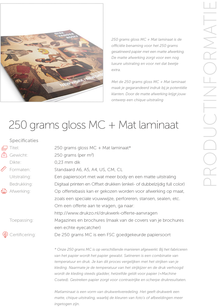 250 grams gloss MC + Mat laminaat